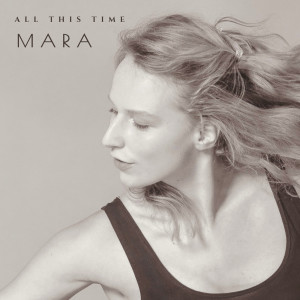 Album All This Time from Mara