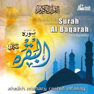 Surah Al Baqarah (Complete) dari Sheikh Mishary Rashid Alfasay