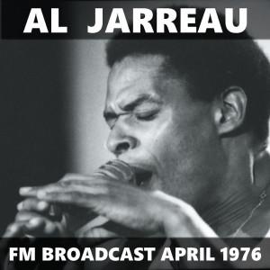 Album Al Jarreau FM Broadcast April 1976 from Al Jarreau