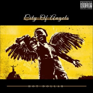 Album City of Angels (Explicit) from Hot Dollar