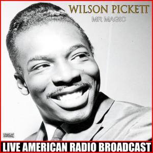 Album Mr Magic (Live) from Wilson Pickett