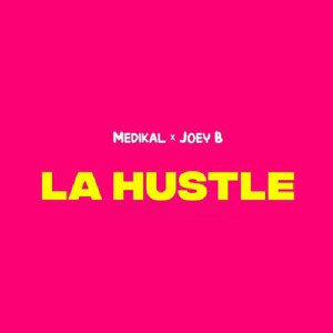 La Hustle (feat. Joey B)