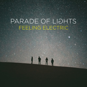 Album Feeling Electric from Parade of Lights