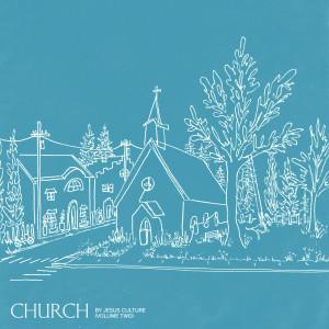 Album Church Volume Two from Jesus Culture