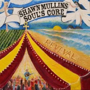 Shawn Mullins的專輯Soul's Core Revival