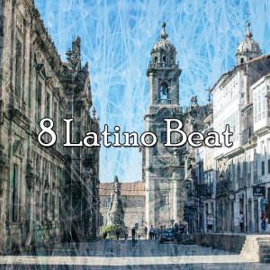 The Spanish Guitar的專輯8 Latino Beat