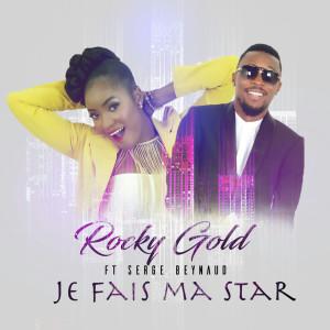 Album Je fais ma star from Rocky Gold