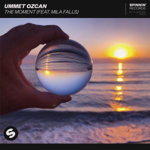 Ummet Ozcan的專輯The Moment (feat. Mila Falls)