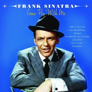 Frank Sinatra的專輯Come Fly With Me