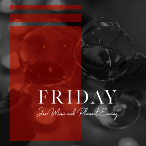 Album Friday Jazz Music and Pleasant Evening for Two in the Rainy Day (Romantic Dinner with Candles) from Jazz Night Music Paradise