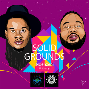 Album Ndenzeni (feat. Khanyi) from Solid Grounds