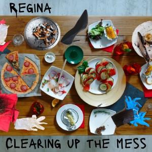Clearing up the Mess dari Regina