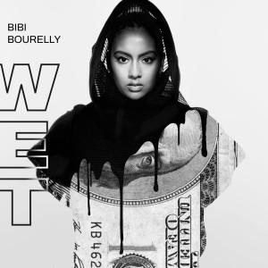 Album Wet from Bibi Bourelly
