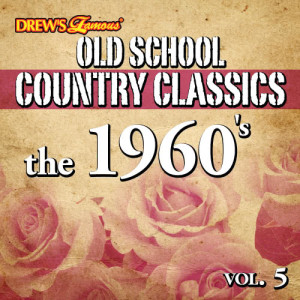 The Hit Crew的專輯Old School Country Classics: The 1960's, Vol. 5