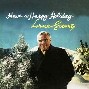 Album Have A Happy Holiday from Lorne Greene