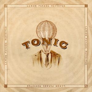 Lemon Parade Revisited dari Tonic