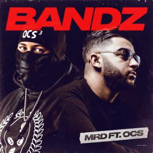 Bandz (feat. Ocs) (Explicit)