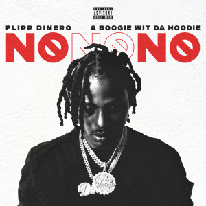 Album No No No from A Boogie Wit Da Hoodie