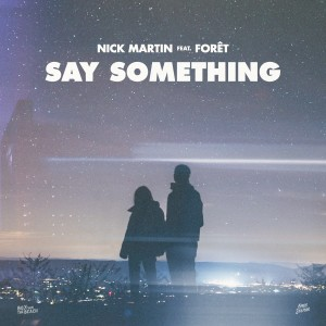 Album Say Something from Nick Martin