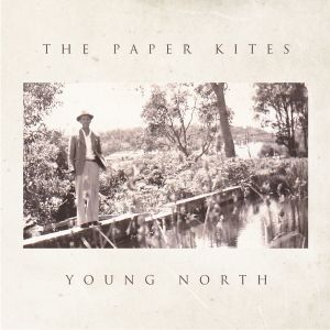 Album Young North - EP from The Paper Kites