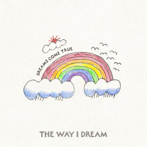 DREAMS COME TRUE的專輯The Way I Dream