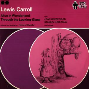 Album Alice in Wonderland - Through the Looking Glass from Joan Greenwood