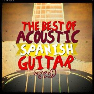 Album The Best of Acoustic Spanish Guitar from Guitarra Española, Spanish Guitar