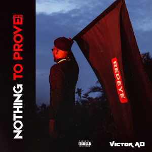 New Album Nothing To Prove (Explicit)