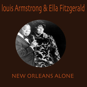 Louis Armstrong的專輯New Orleans Alone