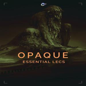 Album Opaque from Essential Lecs