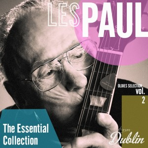 Album Oldies Selection: The Essential Collection, Vol. 2 from Les Paul