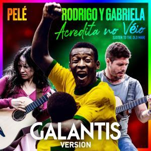 Album Acredita No Véio (Listen to the Old Man) (Galantis Version) from Galantis