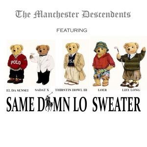 Album Same Damn Lo Sweater (Single) from Sadat X