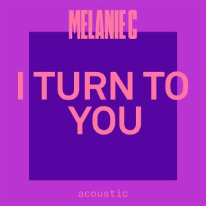 Melanie c的專輯I Turn To You (Acoustic)
