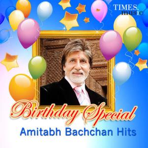 Album Birthday Special - Amitabh Bachchan Hits from Amitabh Bachchan