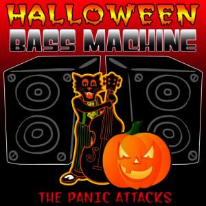 Album Halloween Bass Machine from The Panic Attacks