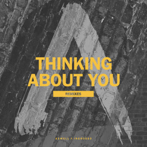 Axwell Λ Ingrosso的專輯Thinking About You