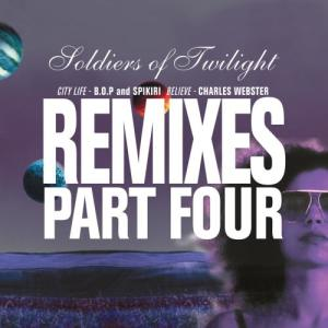 Album Remixes Part Four from Soldiers Of Twilight
