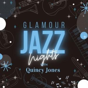 Glamour Jazz Nights with Quincy Jones