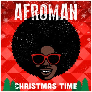 Album Christmas Time(Explicit) from Afroman