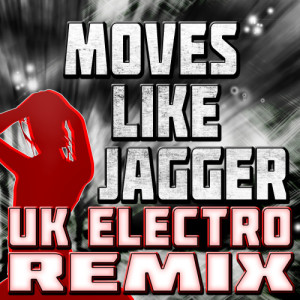 Album Moves Like Jagger (UK Electro Remix) from The Jaggerz