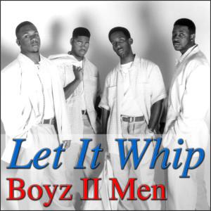 Album Let It Whip from Boyz II Men
