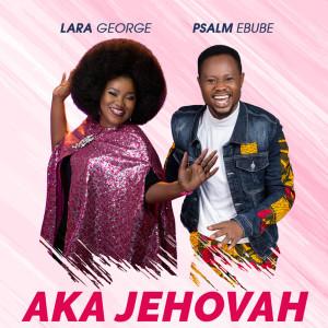 Album Aka Jehovah from Lara George