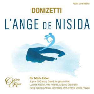 """Album Donizetti: L'Ange de Nisida, Act 3: """"Je maudis cette alliance ... Grâce, ô Roi, pour son offense"""" (Leone, Sylvia, Le Roi, Le Moine, Don Gaspar, Chorus) [Live] from Orchestra of the Royal Opera House"""