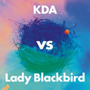 Album Collage (KDA vs Lady Blackbird) from KDA