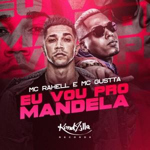 Album Eu Vou Pro Mandela from MC Gustta