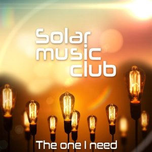 Album The One I Need (Ambient Chill Produced by Marc Hartman) from Solar Music Club