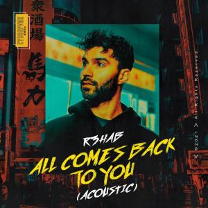 Album All Comes Back To You from R3hab