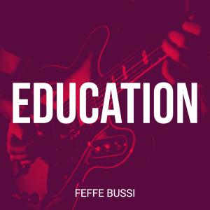 Album Education from Feffe Bussi