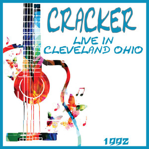 Album Live in Cleveland Ohio 1992 from Cracker